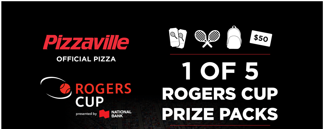 Pizzaville Rogers Cup Contest!